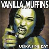 Vanilla Muffins - Ultra Fine Day