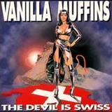 Vanilla Muffins - Devil Is Swiss