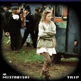 Mistabishi - Trip