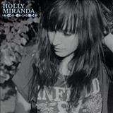 Holly Miranda - Holly Miranda