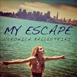 Veronica Ballestrini - My Escape