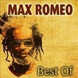 Max Romeo - Best Of Max Romeo