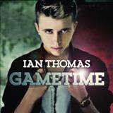 Ian Thomas - Gametime