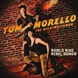 Tom Morello - World Wide Rebel Songs
