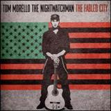Tom Morello - The Fabled City