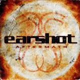 Earshot - Aftermath