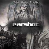 Earshot - The Ugly Truth
