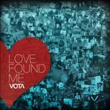 Vota - Love Found Me