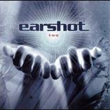 Earshot - Two