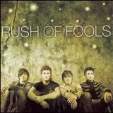 Rush Of Fools - Rush Of Fools