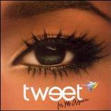 Tweet - Its Me Again