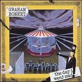 Graham Bonnet - The Day i Went Mad