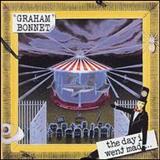 Graham Bonnet - The Day i Went Mad