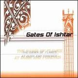 Gates Of Ishtar - The Dawn Of Flames / At Dusk And Forever