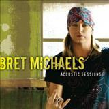 Bret Michaels - Acoustic Sessions