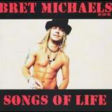 Bret Michaels - Songs Of Life