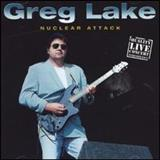 Greg Lake - Nuclear Attack [Live]