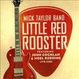 Mick Taylor - Little Red Rooster