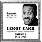 Leroy Carr - Complete Recorded Works, Vol. 6 (1934-35)
