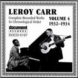 Leroy Carr - Complete Recorded Works, Vol. 4 (1932-34)