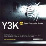 Hyper - Y3k: Deep Progressive Breaks