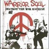 Warrior Soul - Destroy The Warmachine