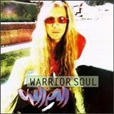 Warrior Soul - Chill Pill