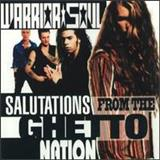 Warrior Soul - Salutations From The Ghetto Nation