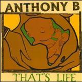 Anthony B - Thats Life