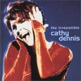 Cathy Dennis - The Irrestible Cathy Dennis