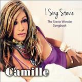 Camille - I Sing Stevie: The Stevie Wonder Songbook