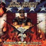 Laaz Rockit - Nothing$ $Acred