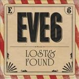 Eve 6 - Lost & Found
