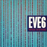 Eve 6 - Speak In Code