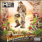 Mac Mall - Thizziana Stoned & Tha Temple Of Shrooms