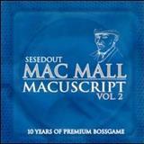 Mac Mall - The Macuscripts, Vol. 2