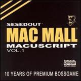Mac Mall - The Macuscripts, Vol. 1
