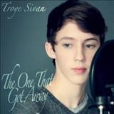 Troye Sivan - The One That Got Away