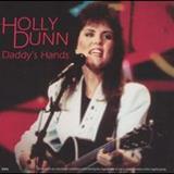 Holly Dunn - Daddys Hands