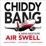 Chiddy Bang - Air Swell