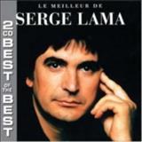 Serge Lama - Le Meilleur De Serge Lama