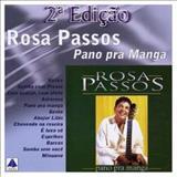 Rosa Passos - Pano Pra Mangas