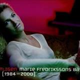 Marie Fredriksson - Antligen: Marie Fredrikssons Basta 1984-2000
