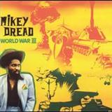 Mikey Dread - World War Three