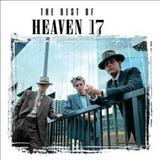 Heaven 17 - The Best Of Heaven 17