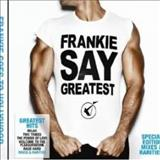 The Power Of Love - Frankie Say Greatest