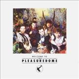 The Power Of Love - Welcome To The Pleasuredome
