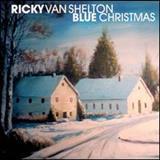 Ricky Van Shelton - Blue Christmas
