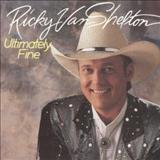 Ricky Van Shelton - Ultimately Fine