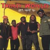 Third World - Aint Givin Up